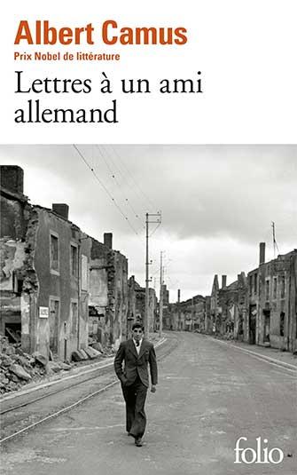 Albert Camus - Lettres à un ami allemand