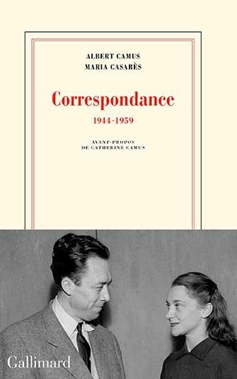 Albert Camus, Maria Casarès - Correspondance (1944-1959)