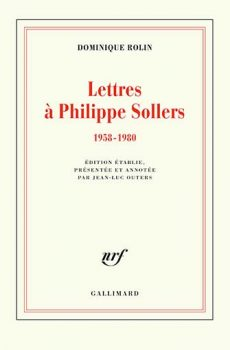 Dominique Rolin – Lettres à Philippe Sollers (1958-1980)