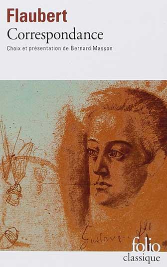 Flaubert - Correspondance