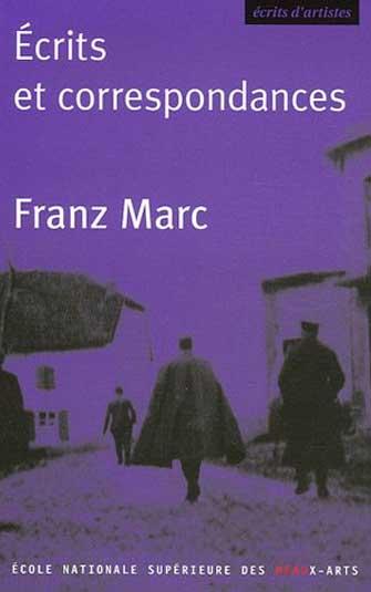 Frantz Marc - Écrits et correspondances