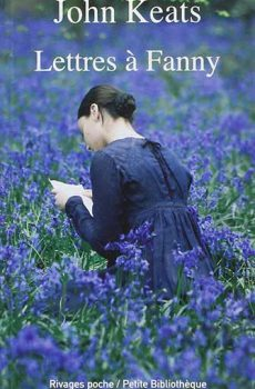 John Keats – Lettres à Fanny