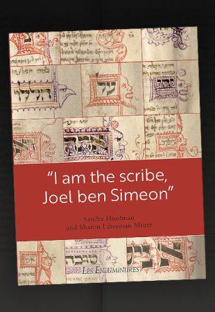 Les Enluminures annonce la publication d'un livre sur le scribe médiéval Joel ben Simeon