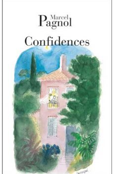 Marcel Pagnol - Confidences