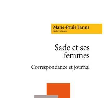 Marie-Paule Farina - Sade et ses femmes