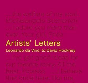 Michael Bird - Artists' Letters: Leonardo da Vinci to David Hockney, White Lion Publishing, 2019.