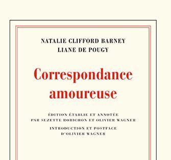 Natalie Clifford Barney, Liane de Pougy - Correspondance amoureuse