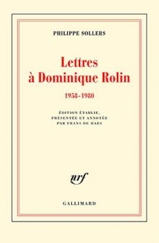 Philippe Sollers – Lettres à Dominique Rolin (1958-1980)