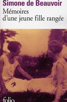 Simone de Beauvoir - Mémoires d'une jeune fille rangée