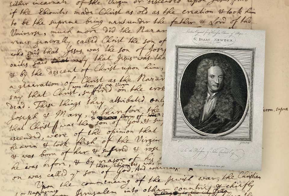 Manuscrit : Isaac Newton, manuscrit autographe sur la nature de Dieu. © Bonhams. Gravure : Sir Isaac Newton par John Goldar, 1729.